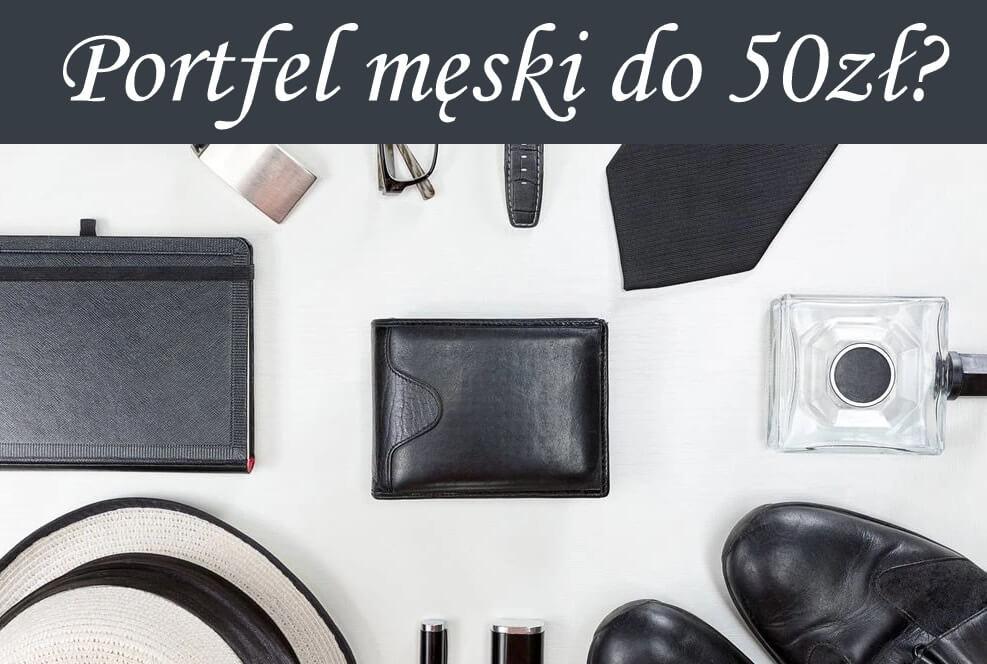 portfel męski do 50 zł